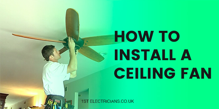 How to install a celling fan - 1st electrician