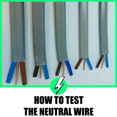 How To Test Neutral Wire
